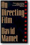 Διαβάστε περισσότερα: David Mamet: Μαθήματα σκηνοθεσίας